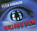 Peter Robinson Gallows View: The First Inspector Banks Mystery