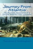 img - for Journey From Atlantis: The Perilous Adventures of a Citizen from the Lost Continent book / textbook / text book