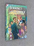 Jennings Goes to School (0006903592) by Anthony Buckeridge