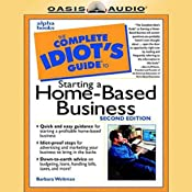 The Complete Idiot's Guide to Starting a Home-Based Business | [Barbara Weltman]