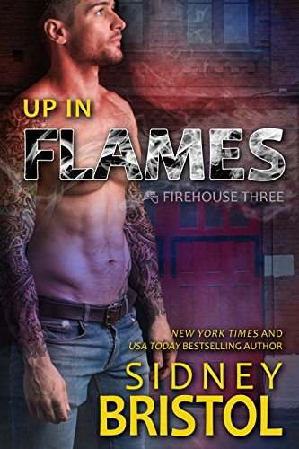 Up in Flames (Firehouse Three Book 1) (Bristol Press compare prices)