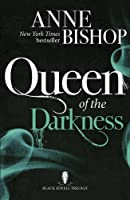 Queen of the Darkness (The Black Jewels Trilogy)
