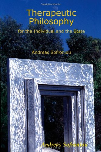 Therapeutic Philosophy For The Individual And The State