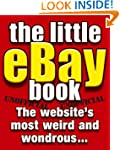 The Little eBay Book: The Website's M...