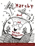 Marsby and the Martian Detectives