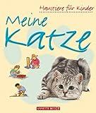 Meine Katze. ( Ab 5 J.). (3219107664) by Starke, Katherine