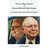 "The Four Filters Invention of Warren Buffett and Charlie Mungervon ""Bud Labitan"""