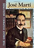 img - for Jose Marti (The Great Hispanic Heritage) book / textbook / text book