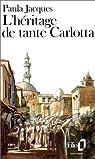 L'héritage de tante Carlotta par Jacques