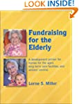 Fundraising for the Elderly: A Develo...