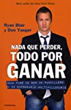 img - for Nada que perder (Spanish Edition) (Vivir Mejor (Vergara)) book / textbook / text book