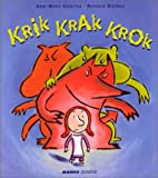 "Afficher ""Krik Krak Krok"""