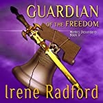 Guardian of the Freedom | Irene Radford