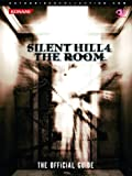 L Beatty Silent Hill 4: The Room - The Official Guide