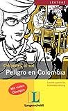 Peligro en Colombia - Mónica Hagedorn Castro-Pelaez