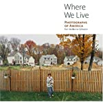 Where We Live: Photographs of America from the Berman Collection (Getty Trust Publications: J. Paul Getty Museum) book cover