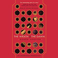 The Wrath and the Dawn Audiobook by Renee Ahdieh Narrated by Ariana Delawari