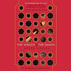 The Wrath and the Dawn Hörbuch