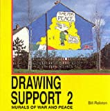 Drawing Support 2: Murals of War and Peace (Bk. 2)