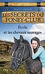 3. Les Secrets du poney-club : Etoile...