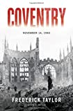img - for Coventry: Thursday, 14 November 1940 book / textbook / text book