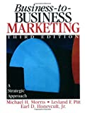 img - for Business-to-Business Marketing: A Strategic Approach book / textbook / text book