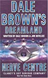 Nerve Centre (Dale Brown's Dreamland) (0007109679) by Brown, Dale