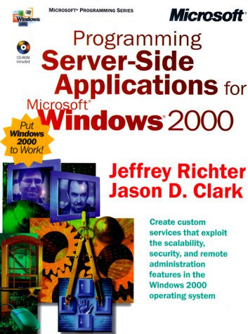 Programming Server-Side Applications for Microsoft Windows 2000 (Microsoft Programming)