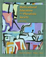 Multicultural Education in a Pluralistic Society by Gollnick