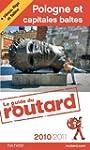 Guide du Routard Pologne et capitales...
