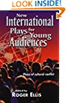 New International Plays For Young Aud...