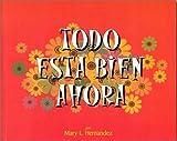 Todo Esta Bien Ahora (Spanish Edition)