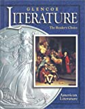 img - for Glencoe Literature   2002 Course 6, Grade 11 American Literature : The Reader's Choice book / textbook / text book