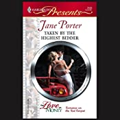 Taken by the Highest Bidder | [Jane Porter]