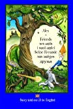 Alex and Friends, Ses Amis, I Suoi Amici, Seine Freunde, Sus Amigos: Children's Adventure Story Told in English on CD to Develop Listening Skills in a Second Language