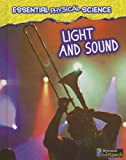 img - for Light and Sound (Essential Physical Science) book / textbook / text book