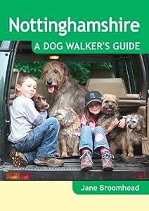 Nottinghamshire - A Dog Walker's Guide