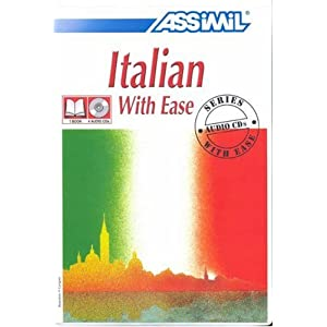 Italian With Ease (Assimil Language Learning Programs - Book and CD Edition