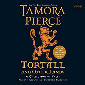 Tortall and Other Lands: A Collection of Tales Audiobook