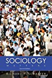 Sociology Matters with PowerWeb (007320725X) by Richard T. Schaefer