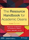 img - for The Resource Handbook for Academic Deans 3rd by Behling, Laura L. (2014) Hardcover book / textbook / text book