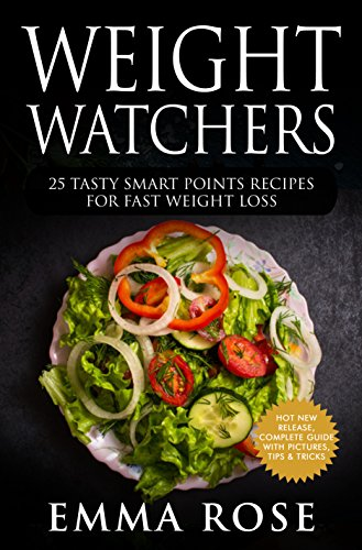 weight-watchers-25-tasty-smart-points-recipes-for-fast-weight-loss-english-edition