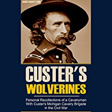 Personal Recollections of a Cavalryman with Custer's Michigan Cavalry Brigade in the Civil War Audiobook by James Harvey Kidd Narrated by Brian V. Hunt