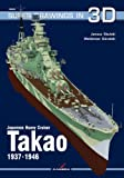 Japanese Heavy Cruiser Takao 1937-1946 (Super Drawings in 3d)
