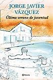 Último Verano De Juventud (Autores Españoles