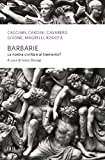 img - for Barbarie: La nostra civilt    al tramonto? (Saggi) (Italian Edition) book / textbook / text book