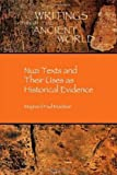 Nuzi Texts and Their Uses as Historical Evidence (Writings from the Ancient World / Society of Biblical Literature)