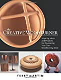 img - for The Creative Woodturner: Inspiring Ideas and Projects for Developing Your Own Woodturning Style book / textbook / text book