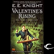 Valentine's Rising: The Vampire Earth, Book 4 | E. E. Knight