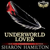 Underworld Lover: The Guardians, Book 2 | Sharon Hamilton